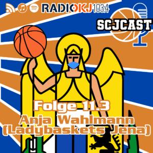 SCJcast #11.3: Anja Wahlmann (LadyBaskets Jena)